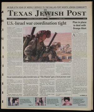Primary view of object titled 'Texas Jewish Post (Fort Worth, Tex.), Vol. 57, No. 7, Ed. 1 Thursday, February 13, 2003'.