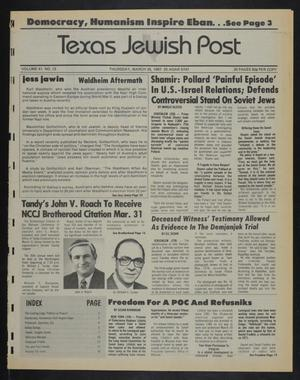 Primary view of object titled 'Texas Jewish Post (Fort Worth, Tex.), Vol. 41, No. 13, Ed. 1 Thursday, March 26, 1987'.