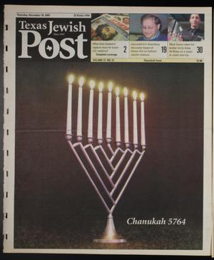Primary view of object titled 'Texas Jewish Post (Fort Worth, Tex.), Vol. 57, No. 51, Ed. 1 Thursday, December 18, 2003'.