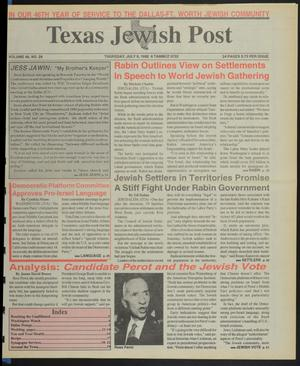 Primary view of object titled 'Texas Jewish Post (Fort Worth, Tex.), Vol. 46, No. 28, Ed. 1 Thursday, July 9, 1992'.