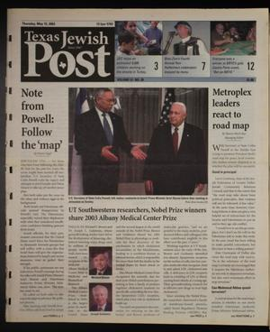 Primary view of object titled 'Texas Jewish Post (Fort Worth, Tex.), Vol. 57, No. 20, Ed. 1 Thursday, May 15, 2003'.