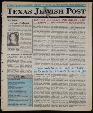 Primary view of object titled 'Texas Jewish Post (Fort Worth, Tex.), Vol. 54, No. 11, Ed. 1 Thursday, March 16, 2000'.