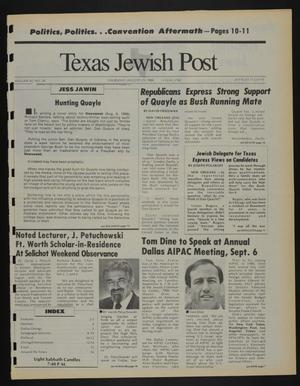 Primary view of object titled 'Texas Jewish Post (Fort Worth, Tex.), Vol. 42, No. 34, Ed. 1 Thursday, August 25, 1988'.