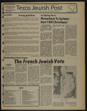 Primary view of object titled 'Texas Jewish Post (Fort Worth, Tex.), Vol. 35, No. 18, Ed. 1 Thursday, April 30, 1981'.