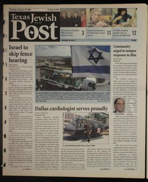 Primary view of object titled 'Texas Jewish Post (Fort Worth, Tex.), Vol. 58, No. 8, Ed. 1 Thursday, February 19, 2004'.