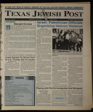 Primary view of object titled 'Texas Jewish Post (Fort Worth, Tex.), Vol. 51, No. 25, Ed. 1 Thursday, June 19, 1997'.
