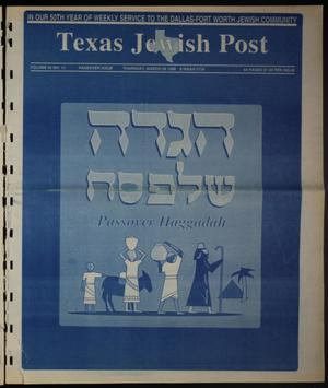 Primary view of object titled 'Texas Jewish Post (Fort Worth, Tex.), Vol. 50, No. 13, Ed. 1 Thursday, March 28, 1996'.