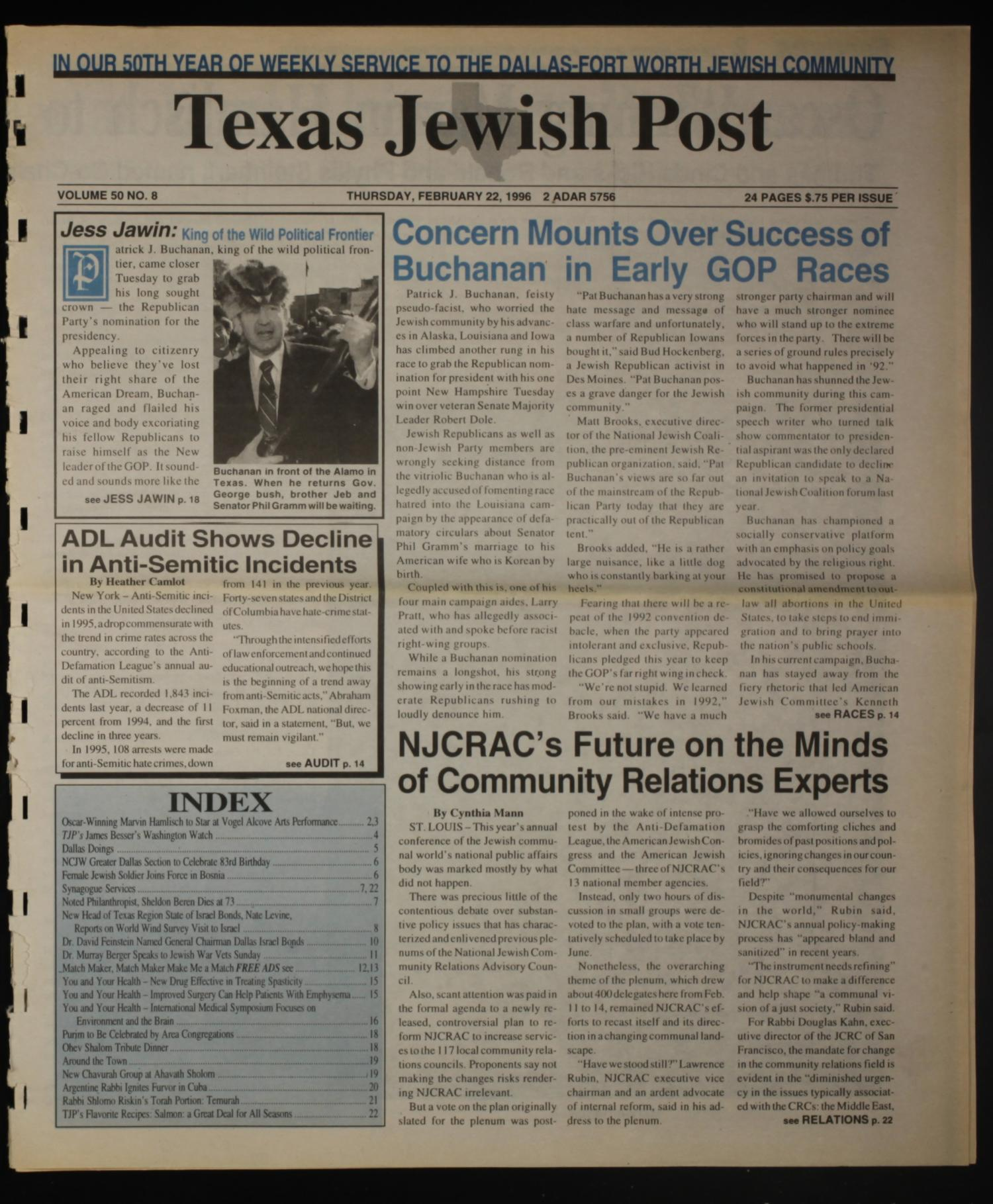Texas Jewish Post (Fort Worth, Tex.), Vol. 50, No. 8, Ed. 1 Thursday, February 22, 1996                                                                                                      [Sequence #]: 1 of 24