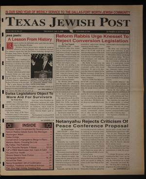 Primary view of object titled 'Texas Jewish Post (Fort Worth, Tex.), Vol. 52, No. 27, Ed. 1 Thursday, July 2, 1998'.