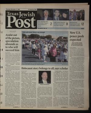 Primary view of object titled 'Texas Jewish Post (Fort Worth, Tex.), Vol. 58, No. 46, Ed. 1 Thursday, November 11, 2004'.