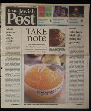 Primary view of object titled 'Texas Jewish Post (Fort Worth, Tex.), Vol. 61, No. 32, Ed. 1 Thursday, August 9, 2007'.