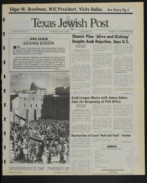 Primary view of object titled 'Texas Jewish Post (Fort Worth, Tex.), Vol. 43, No. 18, Ed. 1 Thursday, May 4, 1989'.