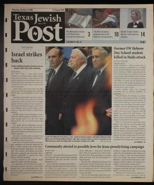 Primary view of object titled 'Texas Jewish Post (Fort Worth, Tex.), Vol. 57, No. 41, Ed. 1 Thursday, October 9, 2003'.