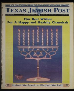 Primary view of object titled 'Texas Jewish Post (Fort Worth, Tex.), Vol. 55, No. 49, Ed. 1 Thursday, December 6, 2001'.