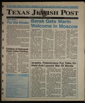 Primary view of object titled 'Texas Jewish Post (Fort Worth, Tex.), Vol. 53, No. 31, Ed. 1 Thursday, August 5, 1999'.