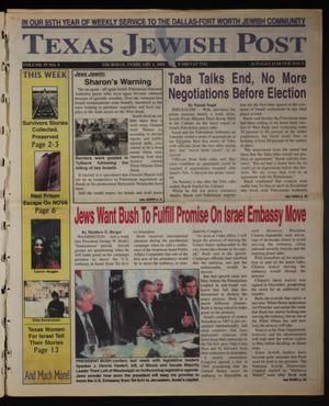 Primary view of object titled 'Texas Jewish Post (Fort Worth, Tex.), Vol. 55, No. 5, Ed. 1 Thursday, February 1, 2001'.
