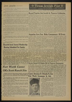 Primary view of object titled 'Texas Jewish Post (Fort Worth, Tex.), Vol. 16, No. 17, Ed. 1 Thursday, April 26, 1962'.