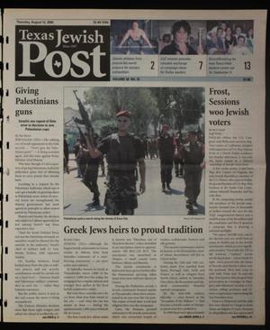 Primary view of object titled 'Texas Jewish Post (Fort Worth, Tex.), Vol. 58, No. 33, Ed. 1 Thursday, August 12, 2004'.