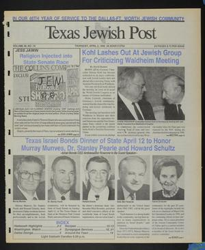 Primary view of object titled 'Texas Jewish Post (Fort Worth, Tex.), Vol. 46, No. 14, Ed. 1 Thursday, April 2, 1992'.