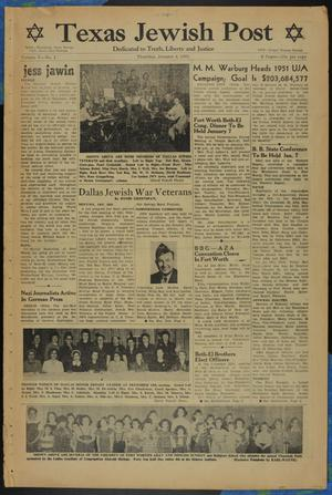 Primary view of object titled 'Texas Jewish Post (Fort Worth, Tex.), Vol. 5, No. 1, Ed. 1 Thursday, January 4, 1951'.
