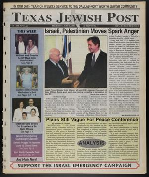 Primary view of object titled 'Texas Jewish Post (Fort Worth, Tex.), Vol. 56, No. 23, Ed. 1 Thursday, June 6, 2002'.
