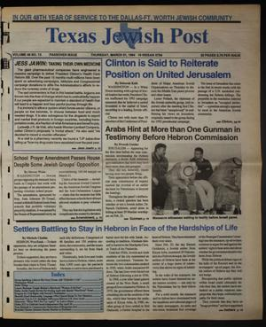 Primary view of object titled 'Texas Jewish Post (Fort Worth, Tex.), Vol. 48, No. 13, Ed. 1 Thursday, March 31, 1994'.