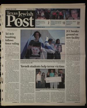 Primary view of object titled 'Texas Jewish Post (Fort Worth, Tex.), Vol. 58, No. 29, Ed. 1 Thursday, July 15, 2004'.