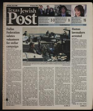 Primary view of object titled 'Texas Jewish Post (Fort Worth, Tex.), Vol. 60, No. 27, Ed. 1 Wednesday, July 5, 2006'.