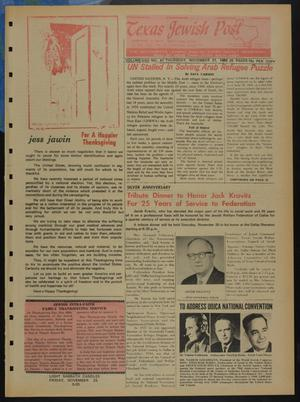 Primary view of object titled 'Texas Jewish Post (Fort Worth, Tex.), Vol. 22, No. 47, Ed. 1 Thursday, November 21, 1968'.