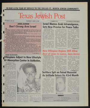 Primary view of object titled 'Texas Jewish Post (Fort Worth, Tex.), Vol. 45, No. 24, Ed. 1 Thursday, June 13, 1991'.