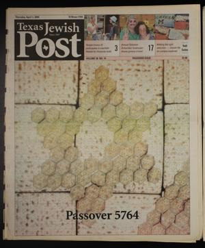 Primary view of object titled 'Texas Jewish Post (Fort Worth, Tex.), Vol. 58, No. 14, Ed. 1 Thursday, April 1, 2004'.