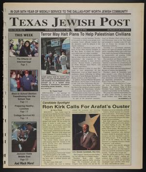 Primary view of object titled 'Texas Jewish Post (Fort Worth, Tex.), Vol. 56, No. 31, Ed. 1 Thursday, August 1, 2002'.