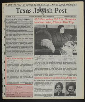 Primary view of object titled 'Texas Jewish Post (Fort Worth, Tex.), Vol. 46, No. 47, Ed. 1 Thursday, November 19, 1992'.
