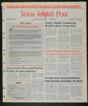 Primary view of object titled 'Texas Jewish Post (Fort Worth, Tex.), Vol. 44, No. 10, Ed. 1 Thursday, March 8, 1990'.