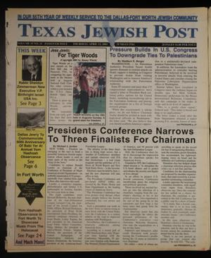 Primary view of object titled 'Texas Jewish Post (Fort Worth, Tex.), Vol. 55, No. 15, Ed. 1 Thursday, April 12, 2001'.
