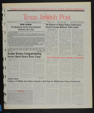 Primary view of object titled 'Texas Jewish Post (Fort Worth, Tex.), Vol. 45, No. 36, Ed. 1 Thursday, September 5, 1991'.