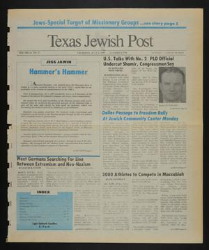 Primary view of object titled 'Texas Jewish Post (Fort Worth, Tex.), Vol. 43, No. 27, Ed. 1 Thursday, July 6, 1989'.