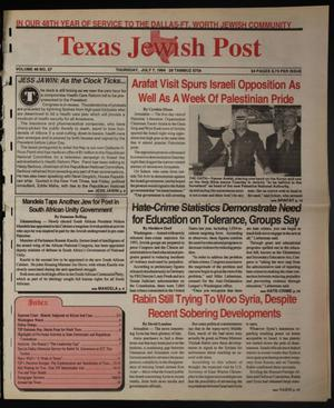 Primary view of object titled 'Texas Jewish Post (Fort Worth, Tex.), Vol. 48, No. 27, Ed. 1 Thursday, July 7, 1994'.