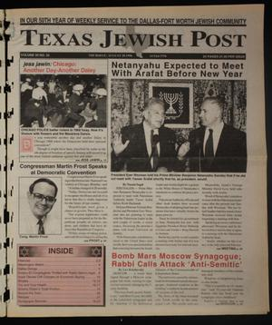Primary view of object titled 'Texas Jewish Post (Fort Worth, Tex.), Vol. 50, No. 35, Ed. 1 Thursday, August 29, 1996'.