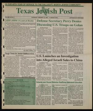 Primary view of object titled 'Texas Jewish Post (Fort Worth, Tex.), Vol. 49, No. 2, Ed. 1 Thursday, January 12, 1995'.