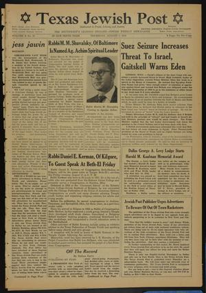 Primary view of object titled 'Texas Jewish Post (Fort Worth, Tex.), Vol. 10, No. 32, Ed. 1 Thursday, August 9, 1956'.