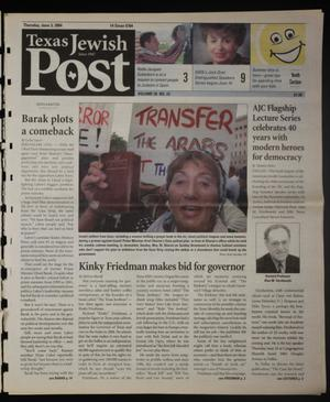 Primary view of object titled 'Texas Jewish Post (Fort Worth, Tex.), Vol. 58, No. 23, Ed. 1 Thursday, June 3, 2004'.