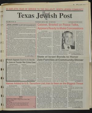 Primary view of object titled 'Texas Jewish Post (Fort Worth, Tex.), Vol. 47, No. 18, Ed. 1 Thursday, May 6, 1993'.
