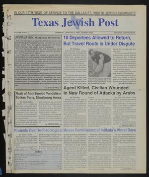 Primary view of object titled 'Texas Jewish Post (Fort Worth, Tex.), Vol. 47, No. 1, Ed. 1 Thursday, January 7, 1993'.