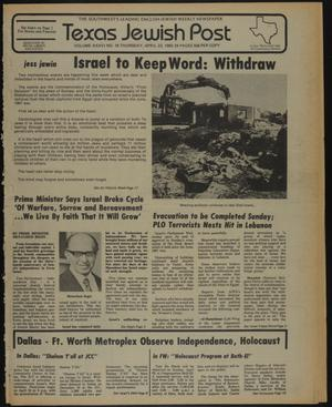 Primary view of object titled 'Texas Jewish Post (Fort Worth, Tex.), Vol. 36, No. 16, Ed. 1 Thursday, April 22, 1982'.