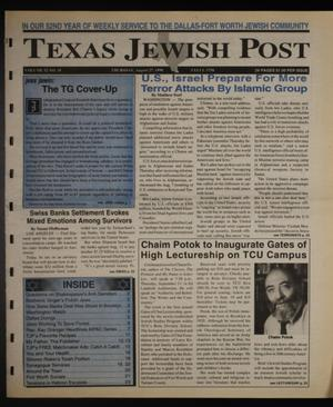 Primary view of object titled 'Texas Jewish Post (Fort Worth, Tex.), Vol. 52, No. 35, Ed. 1 Thursday, August 27, 1998'.