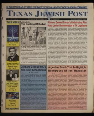 Primary view of object titled 'Texas Jewish Post (Fort Worth, Tex.), Vol. 55, No. 36, Ed. 1 Thursday, September 6, 2001'.
