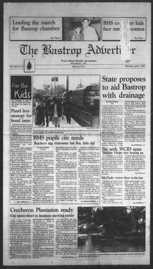 Primary view of object titled 'The Bastrop Advertiser (Bastrop, Tex.), Vol. 139, No. 10, Ed. 1 Saturday, April 4, 1992'.