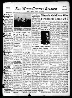 Primary view of object titled 'The Wood County Record (Mineola, Tex.), Vol. 20, No. 26, Ed. 1 Monday, September 19, 1949'.