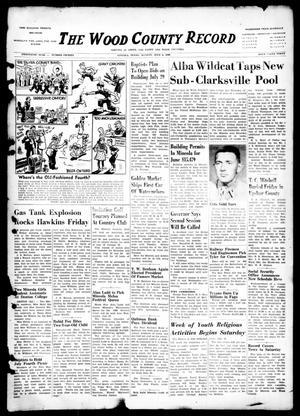 The Wood County Record (Mineola, Tex.), Vol. 20, No. 15, Ed. 1 Monday, July 4, 1949